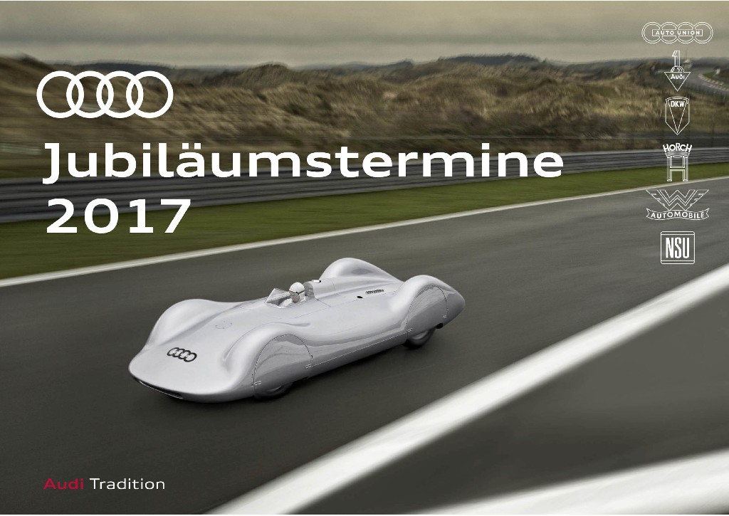 Audi Jubiläumstermine 2017