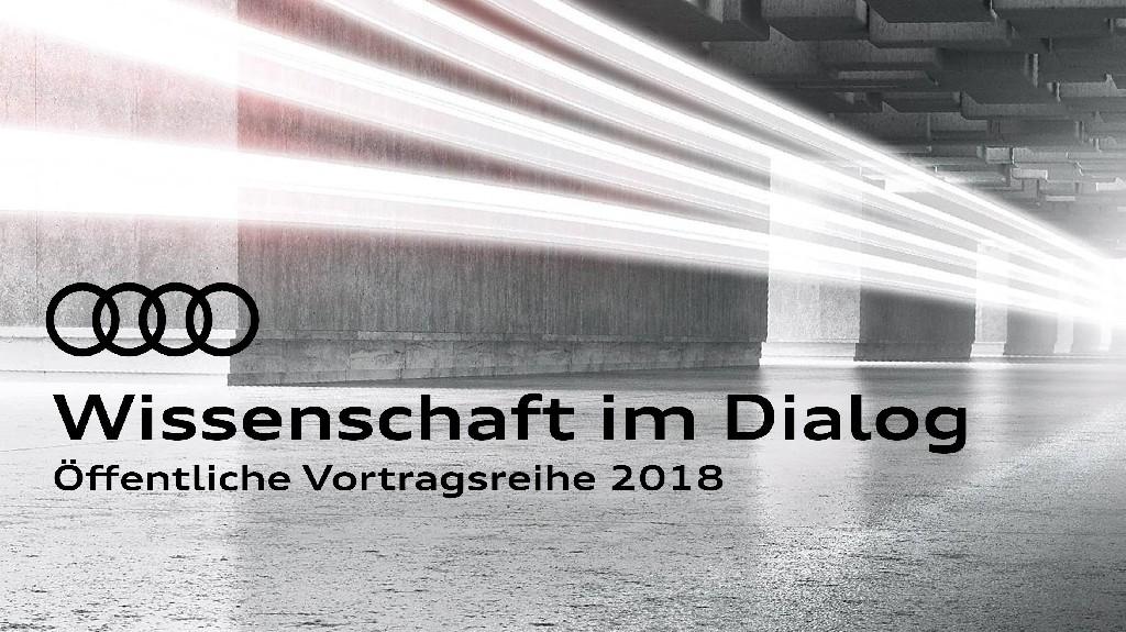 Audi lädt zu Wissenschaft im Dialog ein